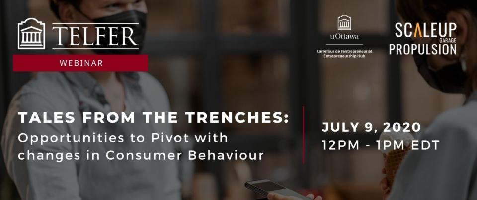 Webinar - Tales from the Trenches:  Opportunities to Pivot with changes in Consumer Behaviour